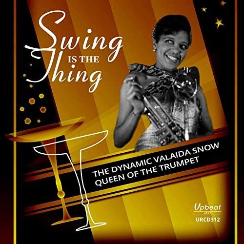 Valaida Snow • Swing Is The Thing
