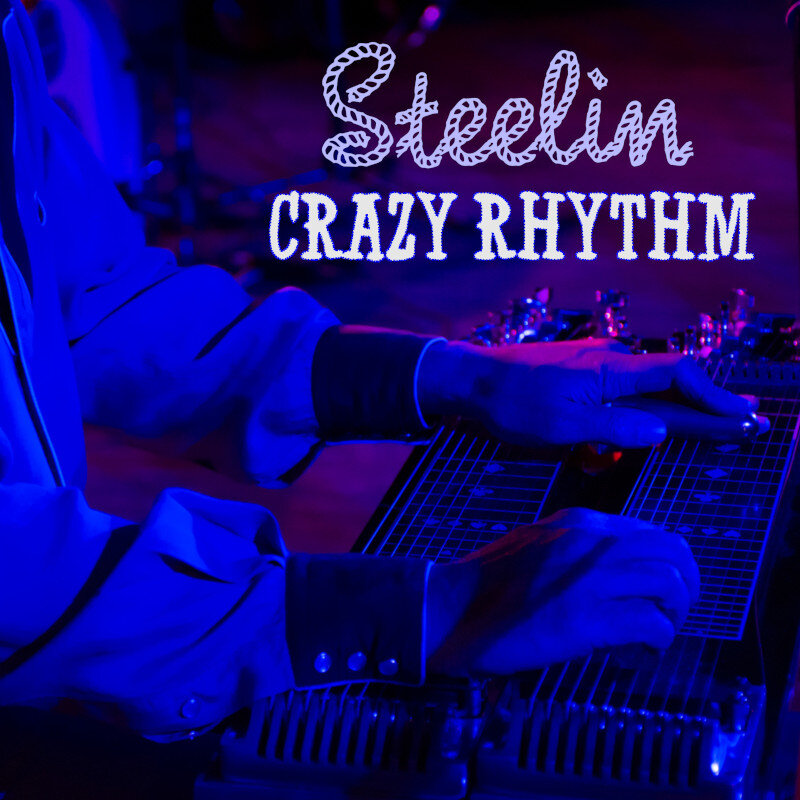 Steelin Crazy Rhythm