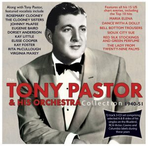 The Tony Pastor Collection 1940-51
